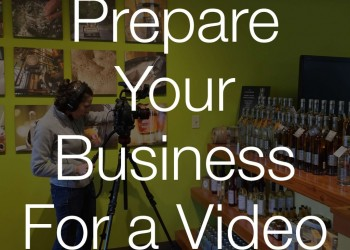 How Business Owners Can Prepare for a Video Shoot